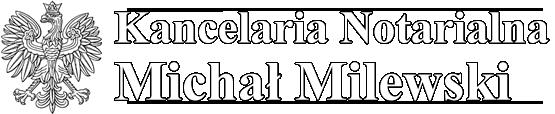 Kancelaria Notarialna Michał Milewski